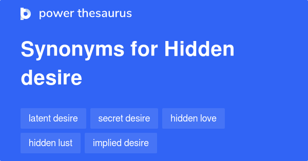 Hidden Desire Definition