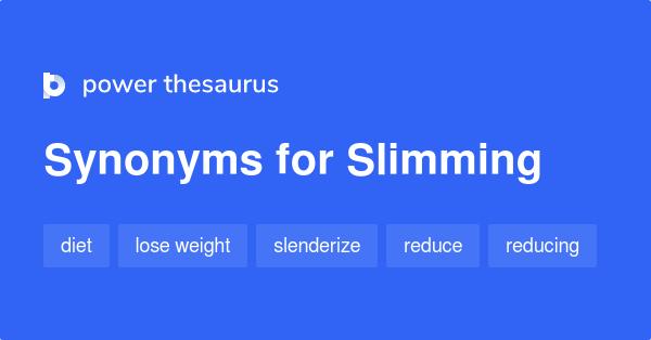 slimming thesaurus