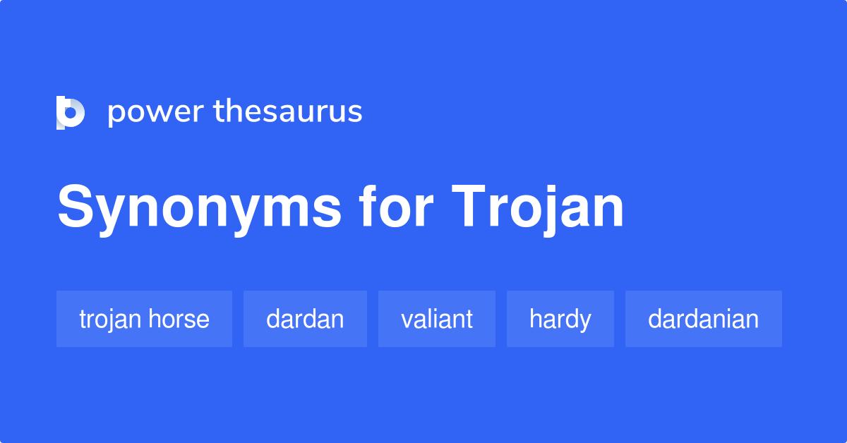Trojan Synonym